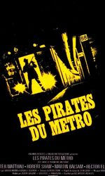 Les Pirates du Métroen streaming