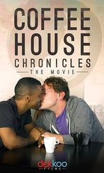 Coffee House Chronicles: The Movieen streaming