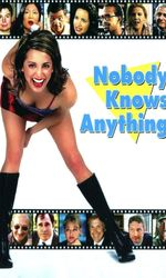 Nobody Knows Anything!en streaming