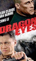 Dragon Eyesen streaming