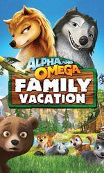 Alpha et Omega 5 : Vacances en Familleen streaming