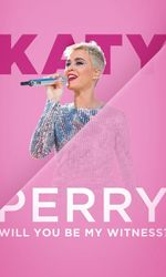 Katy Perry: Will You Be My Witness?en streaming