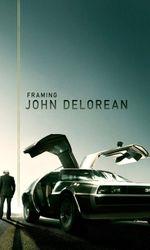 Framing John DeLoreanen streaming
