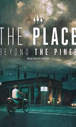 The Place Beyond the Pinesen streaming