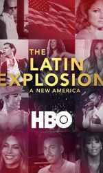 The Latin Explosion: A New Americaen streaming