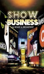 ShowBusiness: The Road to Broadwayen streaming