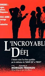 L'Incroyable Défien streaming
