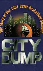 City Dump: The Story of the 1951 CCNY Basketball Scandalen streaming