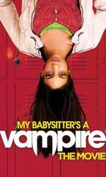 Ma baby-sitter est un vampireen streaming