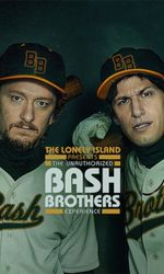 The Lonely Island presents : The Unauthorized Bash Brothers Experienceen streaming