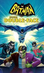 Batman contre Double-Faceen streaming