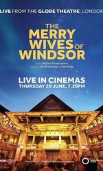 The Merry Wives of Windsor: Live from Shakespeare's Globeen streaming