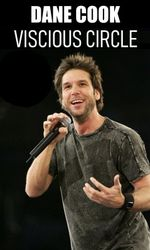 Dane Cook: Vicious Circleen streaming