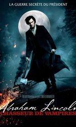 Abraham Lincoln : Chasseur de vampiresen streaming