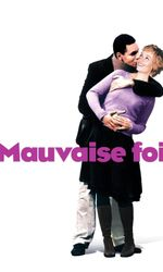 Mauvaise foien streaming
