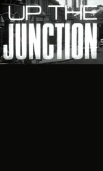 Up the Junctionen streaming