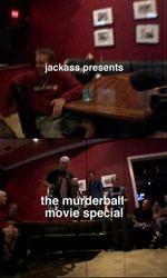 Jackass Presents: Murderballen streaming