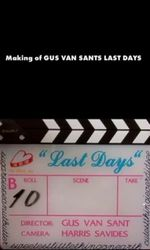 The Making of Last Daysen streaming