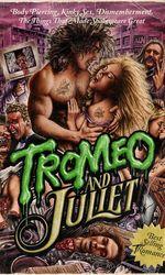 Tromeo & Julieten streaming