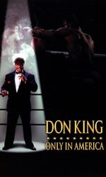 Don King : Only in Americaen streaming