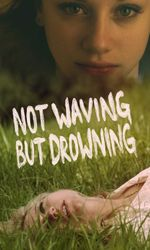Not Waving but Drowningen streaming