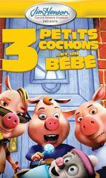 3 petits cochons... et un bébéen streaming