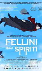 Fellini degli spiritien streaming