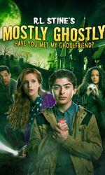 Mostly Ghostly: Have you met my ghoulfriend ?en streaming