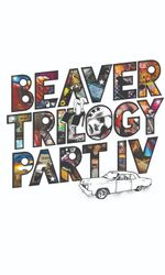 Beaver Trilogy Part IVen streaming
