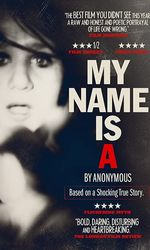 My Name Is 'A' by Anonymousen streaming