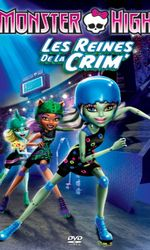 Monster High, les reines de la CRIMen streaming