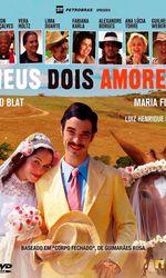 Meus Dois Amoresen streaming
