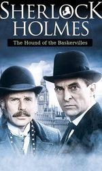 Sherlock Holmes et Le chien des Baskervilleen streaming