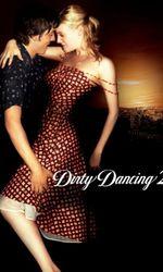 Dirty Dancing 2en streaming