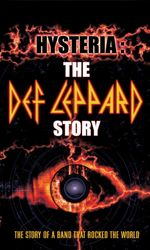 Hysteria: The Def Leppard Storyen streaming