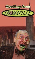 Greetings from Tromaville!en streaming
