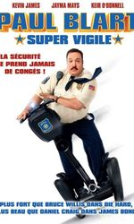 Paul Blart: Super vigileen streaming