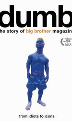 Dumb: The Story of Big Brother Magazineen streaming