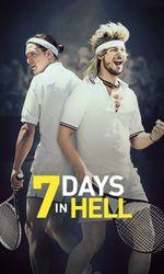 7 Days in Hellen streaming