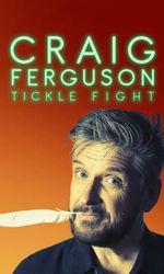 Craig Ferguson: Tickle Fighten streaming