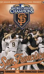 2010 San Francisco Giants: The Official World Series Filmen streaming