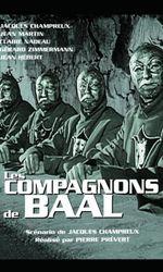 Les Compagnons de Baalen streaming