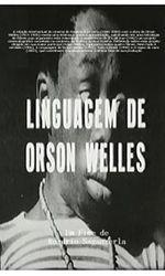 A Linguagem de Orson Wellesen streaming