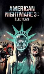 American Nightmare 3: Électionsen streaming