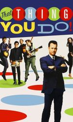 That Thing You Do!en streaming
