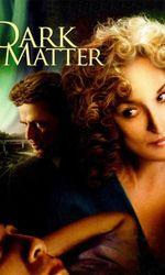 Dark Matteren streaming