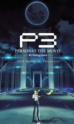 Persona 3: The Movie #3 - Falling Downen streaming