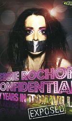 Debbie Rochon Confidential: My Years in Tromaville Exposed!en streaming