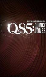 Q85: A Musical Celebration for Quincy Jonesen streaming