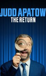 Judd Apatow: The Returnen streaming